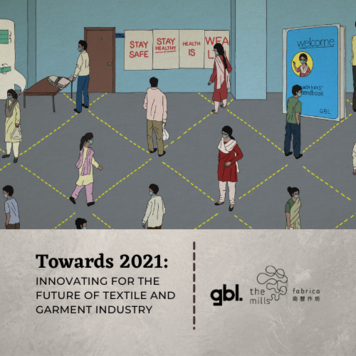 TOWARDS 2021: Innovating for the Future of Textiles & Garments Industry